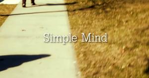 Simple Mind short film