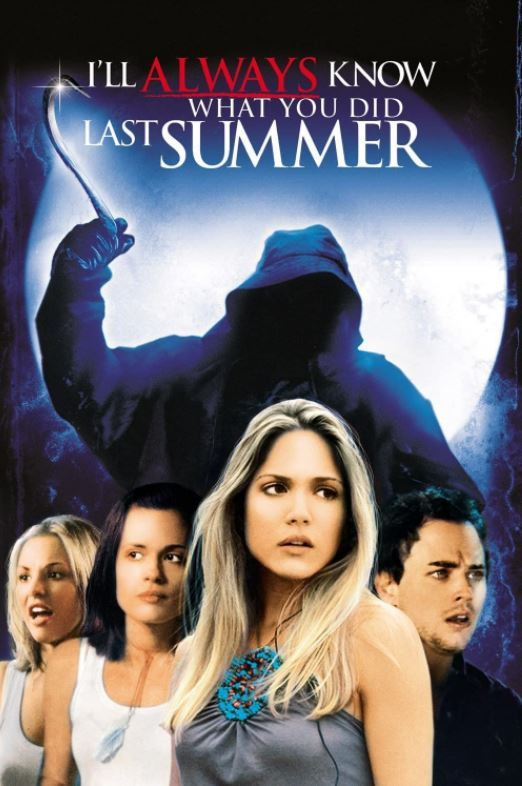 I'll Always Know What You Did Last Summer movie poster showing the white cast members at the front and a shadowy character wielding a hook behind with the film's title above.