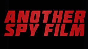 Another Spy Film