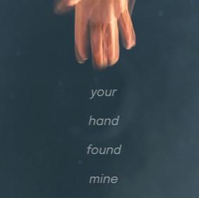 Your Hand Found Mine (2021)