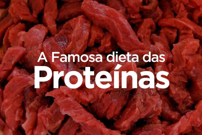 Dieta da proteína: O que você precisa saber!