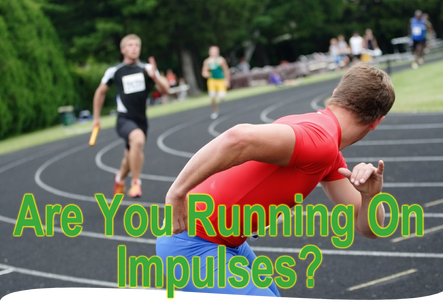 Are You Running on Impulses?