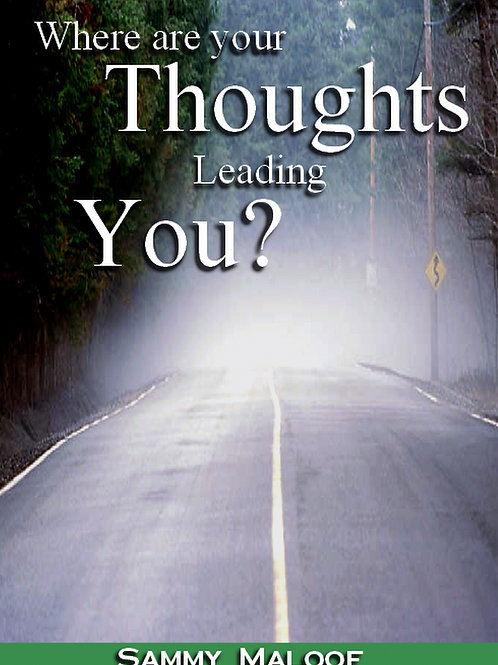 Where are Your Thoughts Leading You?