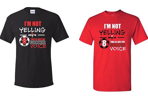 Adult & Youth Dryblend T-shirt- Not Yelling Design