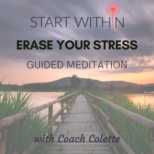 Start Within Erase Your Stress Guided Meditation