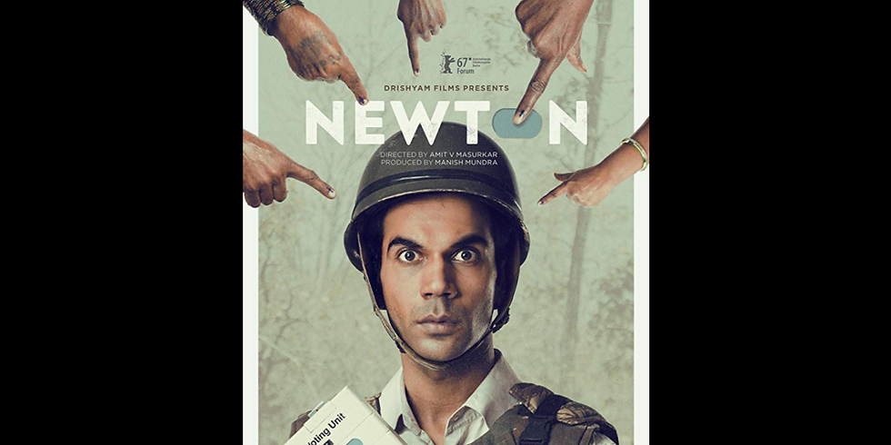 Newton (India) - Cinema Eclectica!
