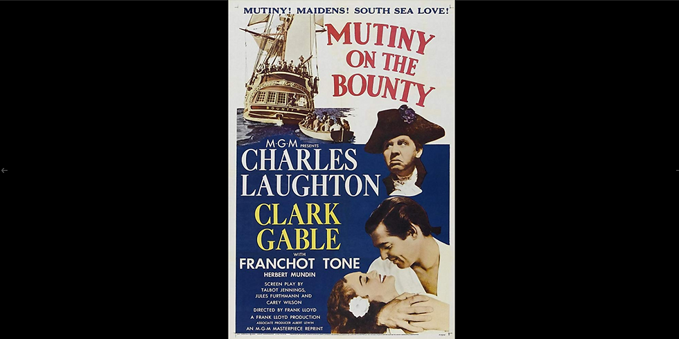 Mutiny on the Bounty (1935) - Theater Thursdays
