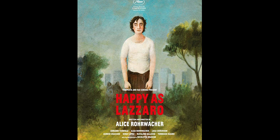 Happy as Lazzaro (Italy) - Cinema Eclectica!
