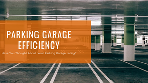 Have You Thought About Your Parking Garage Lately?