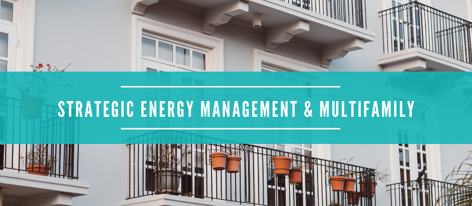 How Strategic Energy Management Addresses Multifamily Energy Efficiency Challenges