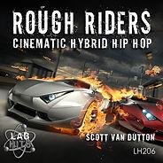 LH206 Rough Riders - Cinematic Hybrid Hi