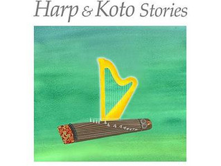 Harp & Koto Stories   CD has released!