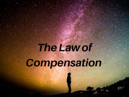 How to Make The Law of Compensation Sing for You!