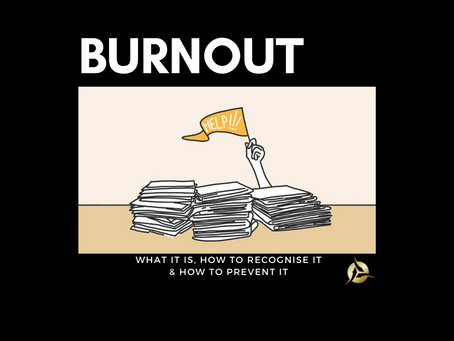 Burnout - What it is, how to recognise it & how to prevent it