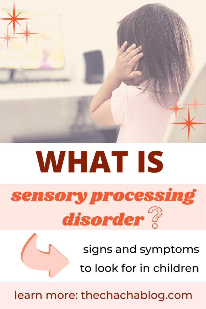 sensory processing disorder