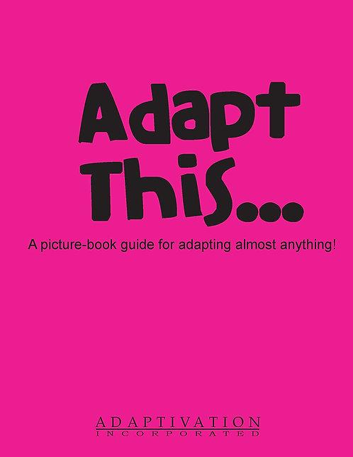 Adapt This...