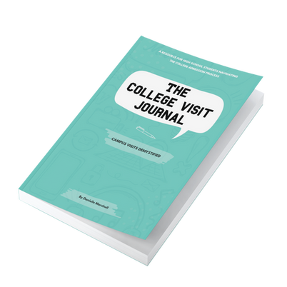 The College Visit Journal: Campus Visits Demystified