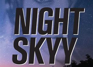 NIGHT SKYY is Available Now!