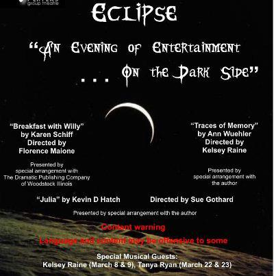 Eclipse - An Evening of Entertainment...On the Dark Side One Acts 2014