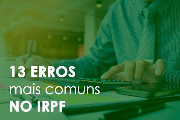 13 erros mais comuns no IRPF