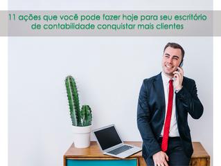 11 ações que você pode fazer hoje para seu escritório de contabilidade conquistar mais clientes