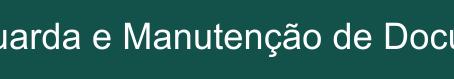 GUARDA E MANUTENÇÃO DE DOCUMENTOS FISCAIS.