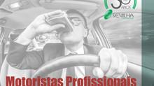Motoristas Profissionais – Exame Toxicológico.