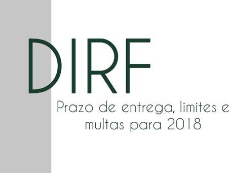 Prazo de entrega, limites e multas da DIRF 2018