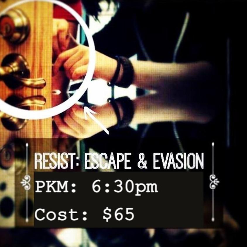 Resist: Escape and Evasion