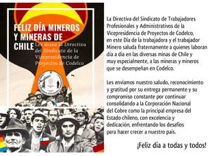 ¡Feliz día mineros y mineras!