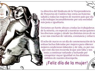 ¡Feliz día de la mujer! Les desea Sindicato VP Codelco