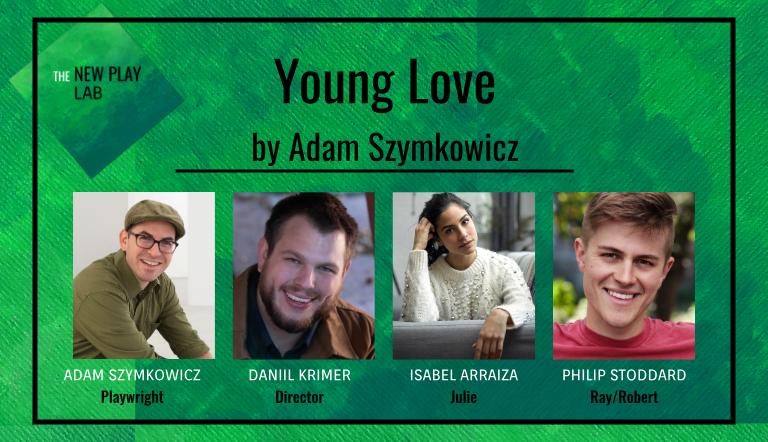 Young Love by Adam Szymkowicz