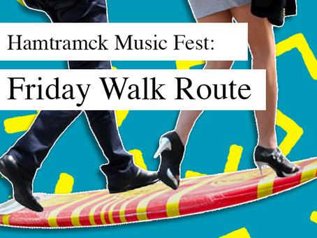 Hamtramck Music Fest: Friday Walk Route