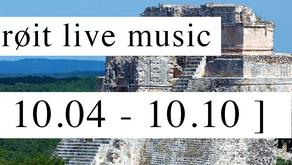 live this week // 10.04 - 10.10