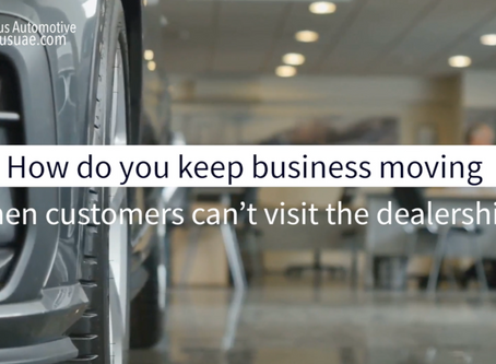 How to keep your dealer business moving when customers can't visit your dealership