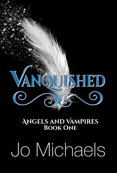 Vanquished (Angels and Vampires - Book One)