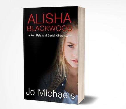 Alisha Blackwood - A Pen Pals and Serial Killers short