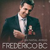Frederico BC Pai Natal Amigo Single Capa