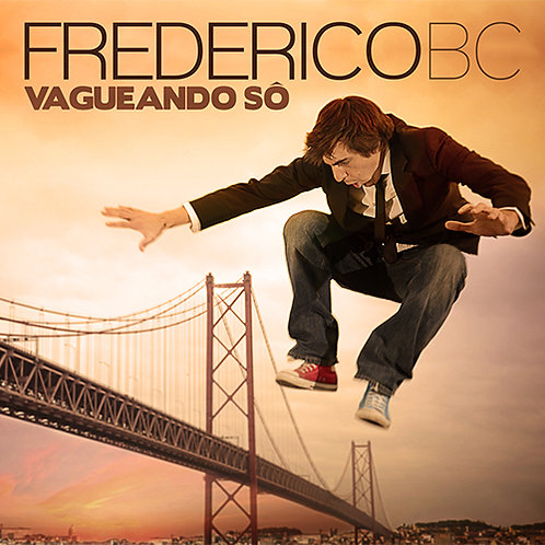Frederico BC - Vagueando Só (CD Album)