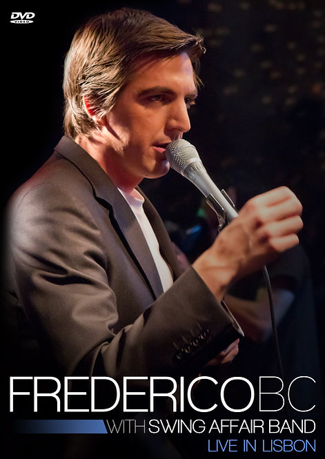 Frederico BC - With Swing Affair Band | Live in Lisbon (DVD)