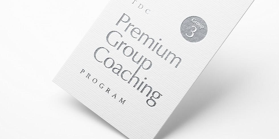 Premium Group Coaching Program - Group #3