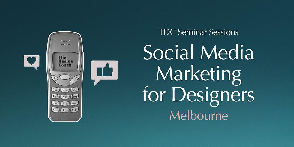 Social Media Marketing for Designers - Seminar Session Melbourne