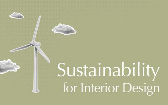 Sustainability for Interior Design
