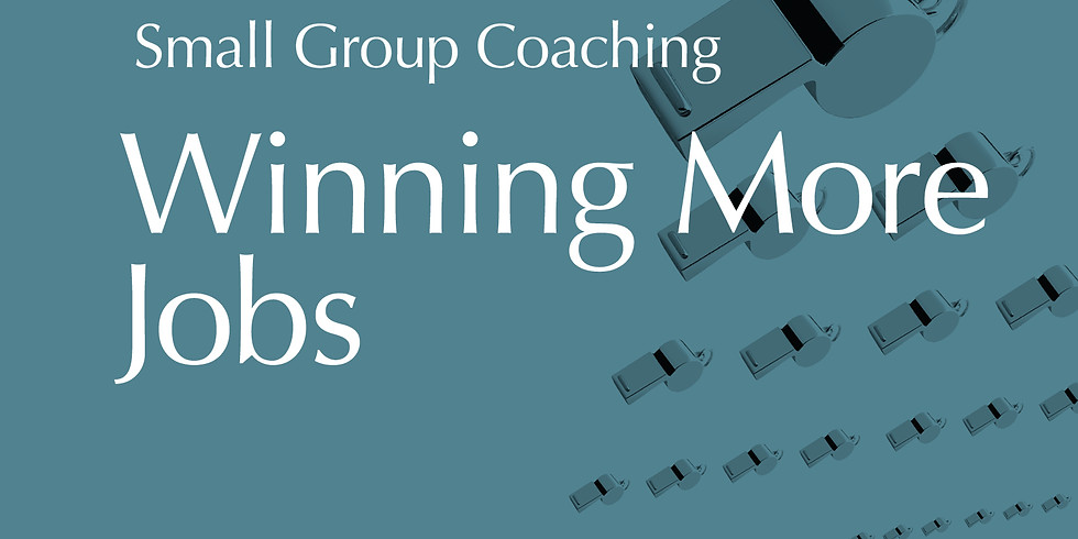 Small Group Coaching - Winning More Jobs