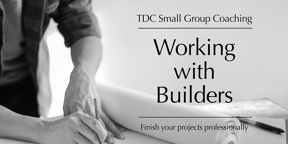 Working With Builders - Small Group Coaching