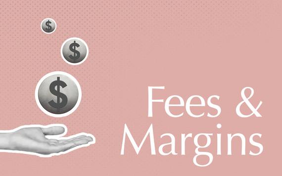 Fees & Margins