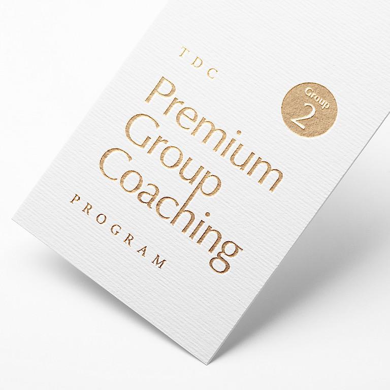 Premium Group Coaching Program - Group #2