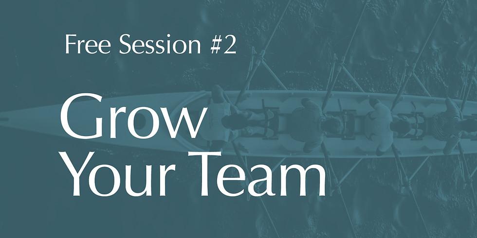 Grow Your Team