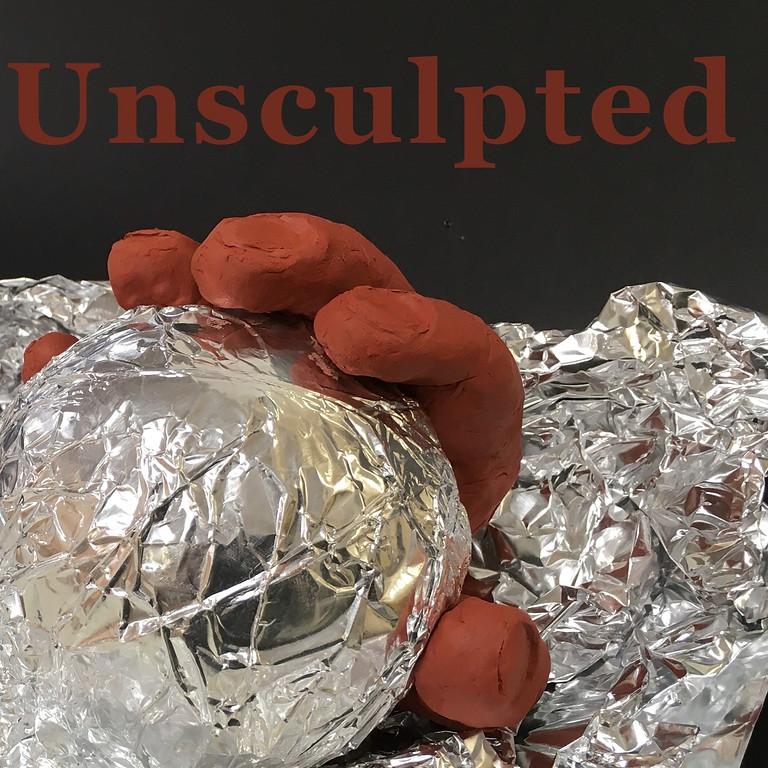 Unsculpted