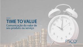 Entenda o porquê do Time to Value ser essencial para sua empresa crescer e bater metas